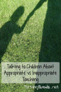 Sexual abuse in children occurs more often than we'd like to think. Talking to your kids about the difference between appropriate and inappropriate touching is crucial. How do you talk to your children about appropriate and inappropriate touching? You start here...