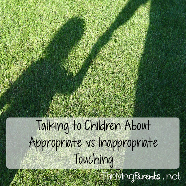Talking to Children about Appropriate vs Inappropriate Touching