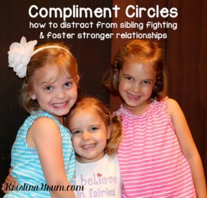 Use Compliment Circles to build confidence and strong relationships within a family.