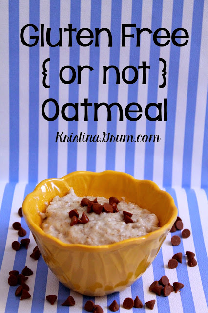 Gluten Free { or not } Oatmeal