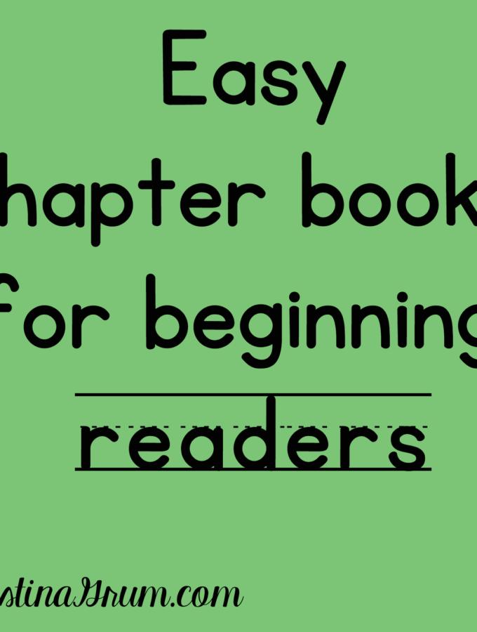 Easy Chapter Books for Beginning Readers
