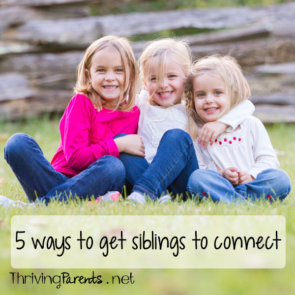 5 ways to help siblings create a stronger relationship so their relationship thrives as they grow.