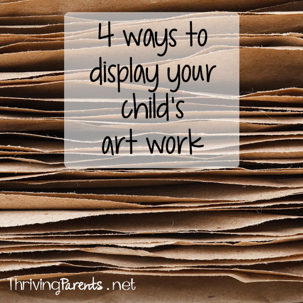 4 ways to display your child's artwork