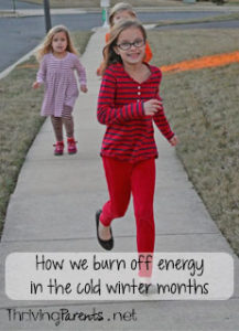 It's hard for kids to get outside in the cold winter months. Here's the one thing we do to help them burn off their energy.