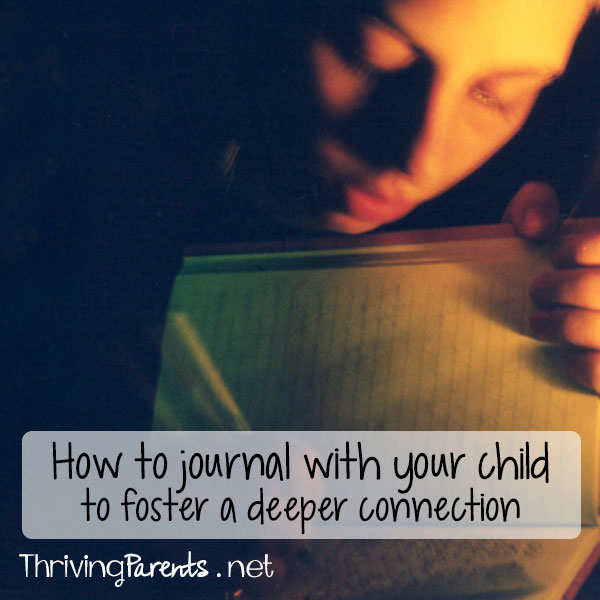 Journaling with your child gives them a safe place to share what's on their mind and in their heart. You can begin this with toddlers and continue through the teen years. Here's how.