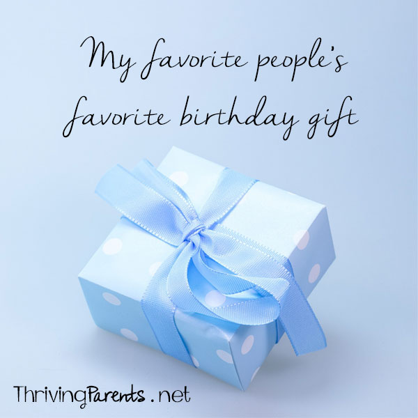 My life is full of amazing people. I asked some of them what their favorite birthday gift was.