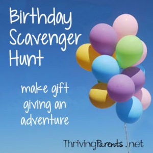 Add a fun twist to a birthday by sending your child on a birthday scavenger hunt! Here's a premade one to get you started.