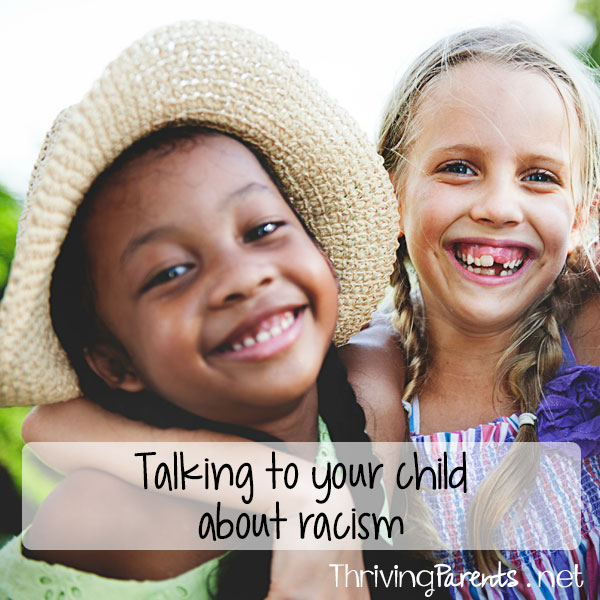 Talking to your child about racism