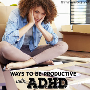 If you or your child have been diagnosed with ADHD, or just have difficulty focusing, these strategies will help you get things done!