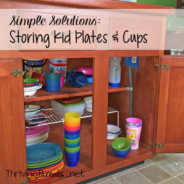 Storing kid plates & cups – Simple Solutions